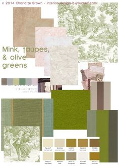 Mix soft olive greens with taupes and mink paint colors