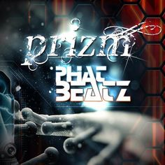 """PRiZM - Phat Beatz Cover Art. BOOM.. PRiZM is dropping some serious heat on this Massive Breaks track and """"Phat Beatz"""" is just that. In your face pounding breaks with that signature PRiZM sound that has the crowd pumped up. This track drops in to a fresh new old skool feel and has that unmistakeable PRiZM style bass in your face to blow the place up.  http://www.beatport.com/release/phat-beatz/1152598"""