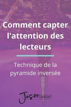 Technique de la pyramide inversée pour des textes pus lisibles et qui captent l'attention des lecteurs. #rédaction #lisibilité