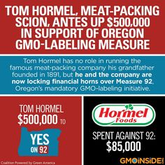 Tom Hormel has no role in running the famous meat-packing company his grandfather founded in 1891, but he and the company are now locking financial horns over Measure 92, Oregon's mandatory GMO-labeling initiative. More here: http://www.oregonlive.com/politics/index.ssf/2014/10/tom_hormel_meat-packing_scion.html #food #farming #GMOs #yeson92