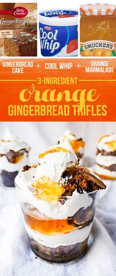 Gingerbread Cake + Cool Whip + Orange Marmalade = Orange Gingerbread Trifles | 13 Insanely Easy Three-Ingredient Desserts