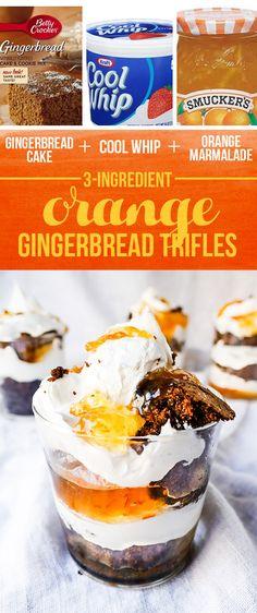 Gingerbread Cake + Cool Whip + Orange Marmalade = Orange Gingerbread Trifles | 13 Insanely Easy Three-Ingredient Desserts