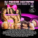 USHER, Play-N-Skillz, Pitbull & Sensato, Miguel, Fatman Scoop, Lil Jon,  DR Melo aka MR Melo aka Thee Promo Machine, Javu & DJ Blunt, Tyga Feat Lokixximo & Lil Wayne, Balbuena,  Omy,  Anthem Kingz, Xcelencia, Young Nino, Cadillac Catro Feat. AR, Waleed Co - Dj Femmie Presents The Reggaeton Dance Volumes 2 Hosted by DJ FEMMIE MIXTAPES, INTERNATIONAL GRIND DJS,DJ HE - Free Mixtape Download or Stream it