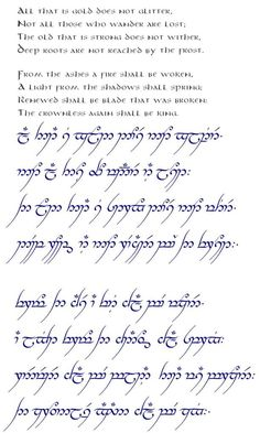 The full poem in Elvish script. I know I'm a dork for repinning this. That's okay.