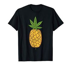 Buddy's Mom, Weed Shop, Stoner Gifts, Smoking Weed, Cannabis, Pineapple, Boyfriend Girlfriend, Mens Tops, Husband Wife