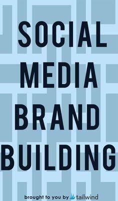 Social Media Brand Building