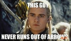 Because whenever woodland elves are in battle, they can never run out of arrows. Duh. Any true lord of the rings fan would know that..