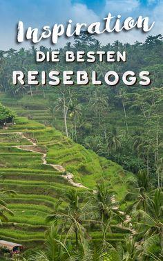 Die besten deutschsprachigen Reiseblogs zur Inspiration für die nächste Reise!