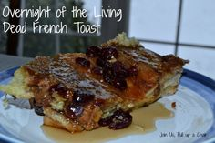 February 10: Join Us, Pull up a Chair shares a #ZpocWinter recipe from Art of Eating Through the Zombie Apocalypse: Overnight of the Living Dead French Toast