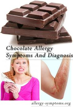 Chocolate Allergy Symptoms and Diagnosis  Few things your children will never tell you about sensitivity, but parents should know  http://allergy-symptoms.org/chocolate-allergy/