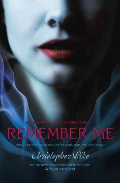 """""""Remember Me"""" by Christopher Pike. Suggested by Emily at Erlanger. YA fiction."""