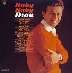"""""""Ruby Baby"""" (1963, Columbia) by Dion.  His sixth solo LP, his first LP for Columbia."""