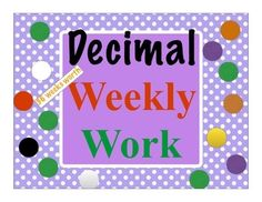 $ This decimal activity will help your little ones review on the value of decimals. This activity will cover 36 weeks of decimal review. The activity requires the students to determine the value of numbers and decimals.This would be a great review for your students each week that would not take up valuable classroom time for your instruction.Suggestions for use would be:Activity for fast finishers.Center work.Homework.Small group activity.Partner work.