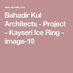 Bahadir Kul Architects - Project - Kayseri Ice Ring - Image-19
