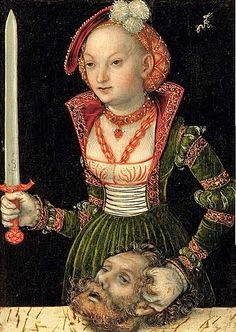 1530s Lucas Cranach the Elder (1472-1553) Judith Victorious over Holofernes.  I love the embroidery on this one.