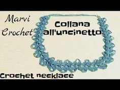 Collana all'uncinetto,crochet necklace - YouTube