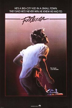 Footloose---literally wanna get up and cut loose after watching!
