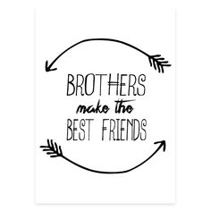 Ideas for prints in boys bedroom area/hallway.. Brothers Make The Best Friends | 2 Sizes Available by Toucan Prints on THEHOME.COM.AU
