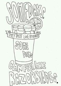 Somedays.
