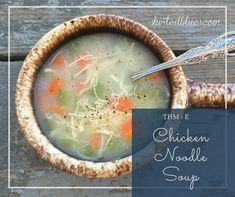 Chicken Noodle Soup, THM - E
