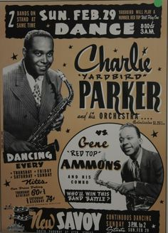 Poster, Charlie Parker at the Savoy Ballroom. (Image courtesy of the Bronzeville Visitor Information Center. Jazz Poster, Blue Poster, Jazz Artists, Jazz Musicians, Famous Artists, Vintage Concert Posters, Vintage Posters, Francis Wolff, Festival Jazz