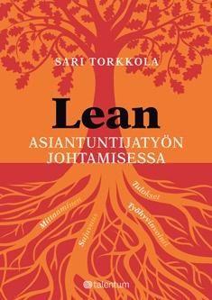 Kuvaus: Kirja on Patrian tietohallintojohtajan omiin kokemuksiin perustuva tarina siitä, miten Lean-periaatteiden soveltaminen uudistaa asiantuntijatyön johtamista.