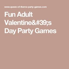 14 Hilarious Valentineu0027s Day Party Games | Party Games, Hilarious And  Romantic