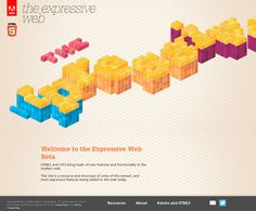 The Expressive Web. A resource and showcase of some of the newest, and most expressive features being added to the web today.