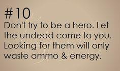 Zombie Apocalypse Survival Tip #10