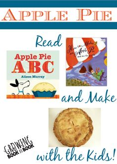 Apple pie books and making apple pie recipe perfect for an apple themed unit from growingbookbybook.com