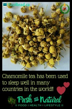 There are many herbal teas which help with sleeping well in the night. chamomile tea has been used to sleep well in many countries in the world. Food Artists, Herbal Teas, Chamomile Tea, Sleep Well, Countries Of The World, Nutritious Meals, Insomnia, Good Night Sleep, Real Food Recipes