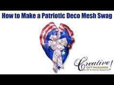 How to make a Patriotic Deco Mesh Swag