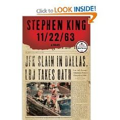 11/22/63 - Stephen King - Reading this now....so hard to put it down!!!