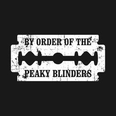 Check out this awesome 'By+Order+Of+The+Peaky+Blinders+Razor+Blade' desi. - Check out this awesome 'By+Order+Of+The+Peaky+Blinders+Razor+Blade' desi… – – - Peaky Blinders Poster, Peaky Blinders Wallpaper, Peaky Blinders Series, Peaky Blinders Quotes, Peaky Blinders Thomas, Cillian Murphy Peaky Blinders, Peaky Blinders Merchandise, Gold Tattoo Ink, Peeky Blinders