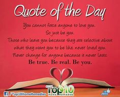 Be true. Be real. Be you.