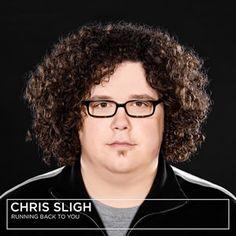 Chris Sligh - Running Back To You