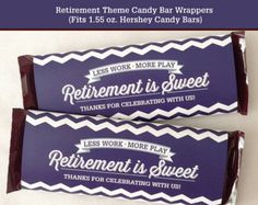 Retirement Party Candy Bar Wrapper Printable by LisaMariesaDesign Military Retirement Parties, Retirement Celebration, Retirement Party Decorations, Retirement Cards, Retirement Ideas, Hershey Candy Bars, Candy Bar Party, Candy Bar Wrappers, Party Planning
