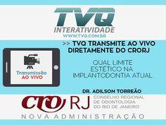 TVQ Transmitirá diretamente do CRORJ Curso: QUAL LIMITE ESTÉTICO NA IMPLANTODONTIA ATUAL dia 01/11 as 19h