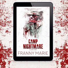 ~~ONLY 99 CENTS FREE on KU!~~ 🌟🌟Camp Nightmare Short Story By Franny Marie🌟🌟 💥Six Friends head out to an annual Camping Trip for a week... Will it be a fun filled week or will they land in a house of Horror fighting for their lives? 💥Link: http://getbook.at/CampNightmareShort #Horror #Thriller #Shortreads #KindleUnlimited #Indiebooksbeseen #99cents #quickreads
