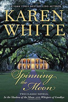 Spinning the Moon von Karen White…