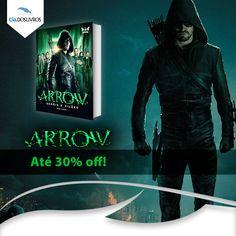 """Fã de """"Arrow""""?  O livro """"Arrow: heróis e vilões"""", de Nick Aires, está em promoção. Aproveite!"""