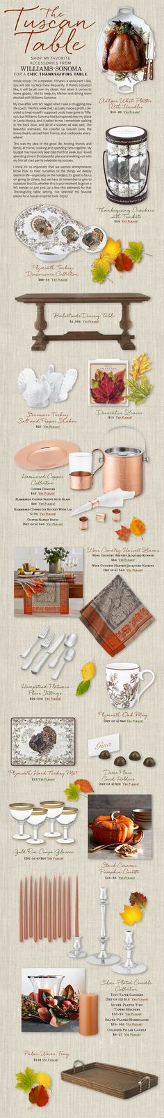 Shop my picks from williams-sonoma for a chic thanksgiving tablescape  http://www.divineliving.com/magazine/the-tuscan-table/