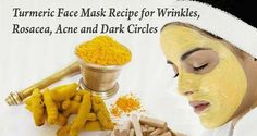 Mask Recipe for Wrinkles, Rosacea, Acne and Dark Circles based on Turmeric - -Face Mask Recipe for Wrinkles, Rosacea, Acne and Dark Circles based on Turmeric - - Beauty Care, Beauty Hacks, Rosacea Remedies, Natural Remedies, Turmeric Face Mask, Raw Turmeric, Turmeric Facial, Acne Rosacea, Rosacea Symptoms