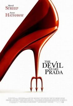 The Devil Wears Prada - Meryl Streep, Anne Hathaway, Emily Blunt & Stanley Tucci - A naive young woman comes to New York and scores a job as the assistant to one of the city's biggest magazine editors, the ruthless and cynical Miranda Priestly. Devil Wears Prada, Stanley Tucci, Anne Hathaway, Film Music Books, Music Tv, Soundtrack Music, About Time Movie, All About Time, Prada Poster