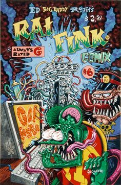 r.k. sloane Rat Fink, Cartoon Styles, Cartoon Art, Ed Roth Art, Arte Hip Hop, Garage Art, Kustom Kulture, Lowbrow Art, Big Daddy