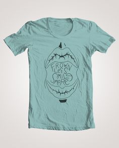 """Frown Less Smile More"" t-shirt    Mahal ©"