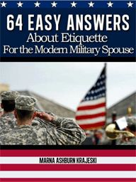 64 Easy Answers About Etiquette For the Modern Military Spouse. Search AWTR Show #372 at http://www.blogtalkradio.com/awtr.rss