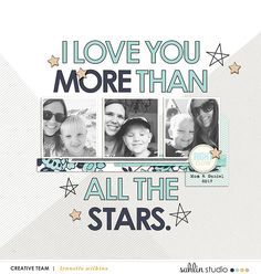 I LOVE YOU MORE than all the stars!! Digital Scrapbooking layout using Like a Boss Kit and FREE Digital Scrapbooking Template / Sketch – October 2017 http://sahlinstudio.com/free-digital-scrapbooking-template-sketch-october-2017/?utm_campaign=coschedule&utm_source=pinterest&utm_medium=Sahlin%20Studio&utm_content=FREE%20Digital%20Scrapbooking%20Template%20%2F%20Sketch%20%E2%80%93%20October%202017