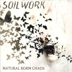 Natural Born Chaos - Soilwork 2002