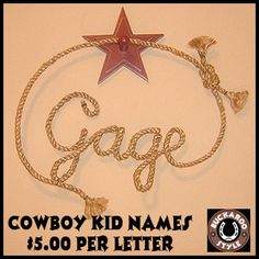 BUCKAROO STYLE : ROPE ART NAMES FOR COOL COWBOY KID BEDROOMS BY BUCKAROO STYLE